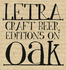 LETRA On OAK - BA Portuguese Grape Ale 2